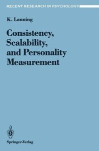 Consistency, Scalability, and Personality Measurement