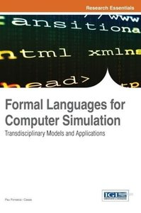 Formal Languages for Computer Simulation: Transdisciplinary Mode