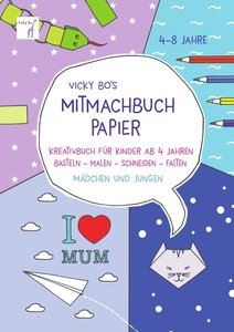Vicky Bo\'s Mitmachbuch Papier