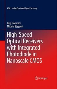 High-Speed Optical Receivers with Integrated Photodiode in Nanos