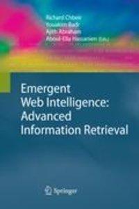 Emergent Web Intelligence: Advanced Information Retrieval