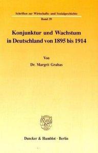 Konjunktur und Wachstum in Deutschland von 1895 bis 1914
