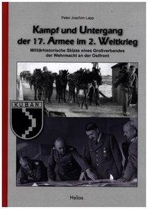 Kampf und Untergang der 17. Armee im 2. Weltkrieg