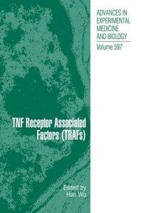 TNF Receptor Associated Factors (TRAFs)