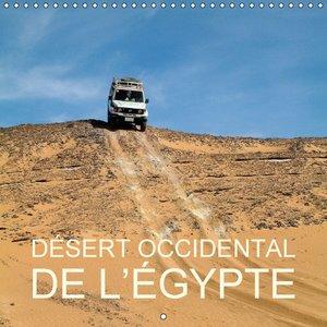 Désert occidental de l Égypte (Calendrier mural 2015 300 × 300 m