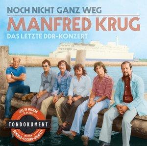 Noch Nicht Ganz Weg-Das Letzte DDR-Konzert