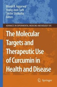 The Molecular Targets and Therapeutic Uses of Curcumin in Health