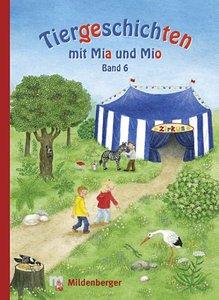 Tiergeschichten mit Mia und Mio 6