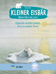 Kleiner Eisbär - Wohin fährst du, Lars? Kinderbuch Deutsch-Itali