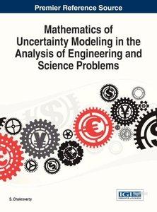 Mathematics of Uncertainty Modeling in the Analysis of Engineeri
