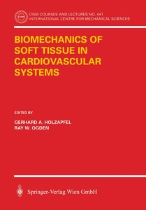 Biomechanics of Soft Tissue in Cardiovascular Systems