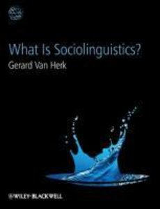 What Is Sociolinguistics?