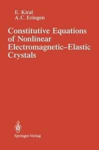 Constitutive Equations of Nonlinear Electromagnetic-Elastic Crys