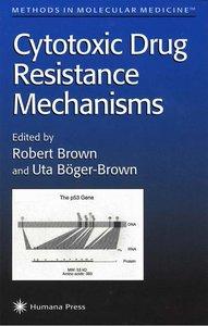 Cytotoxic Drug Resistance Mechanisms