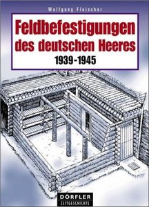 Feldbefestigungen des deutschen Heeres