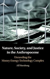 Sustainability and Justice in the Anthropocene: A Theoretical Fr