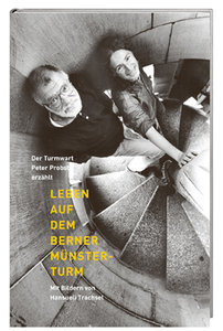 Leben auf dem Berner Münsterturm