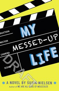 My Messed-Up Life