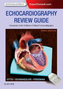 Echocardiography Review Guide: Companion to the Textbook of Clin