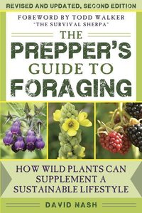 The Scouting Guide to Foraging: An Official Boy Scouts of Americ