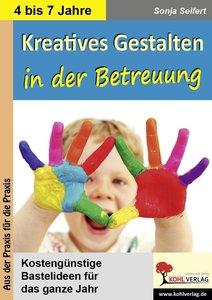Kreatives Gestalten in der Betreuung für Kindergarten, Vorschule