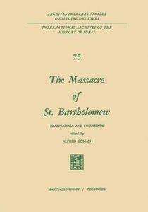 The Massacre of St. Bartholomew