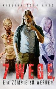 7 Wege, ein Zombie zu werden