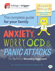 Anxiety, Worry, OCD and Panic Attacks - The Definitive Recovery