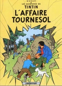 Tintin L'Affaire Tournesol