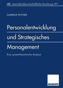 Personalentwicklung und Strategisches Management