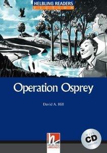 Operation Osprey, mit 1 Audio-CD. Level 4 (A2 /B1)