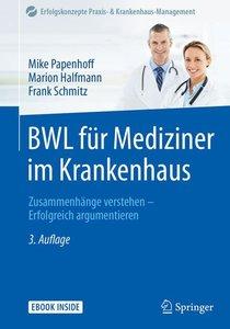 BWL für Mediziner im Krankenhaus, mit 1 Buch, mit 1 E-Book