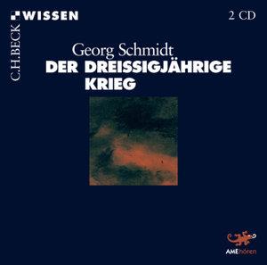 Der Dreißigjährige Krieg von Georg Schmidt