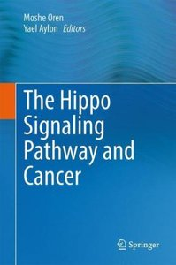 The Hippo Signaling Pathway and Cancer