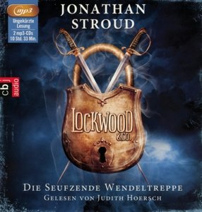 Lockwood & Co 01. Die seufzende Wendeltreppe