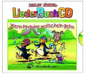 LiederBuchCD. Wenn Pinguine watscheln gehen