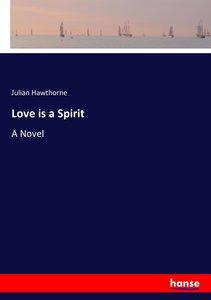 Love is a Spirit