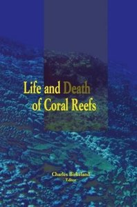 Life and Death of Coral Reefs