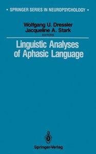 Linguistic Analyses of Aphasic Language