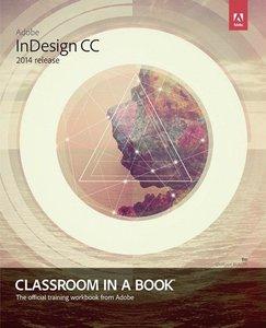 Adobe InDesign CC Classroom in a Book (2014 Release)