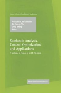 Stochastic Analysis, Control, Optimization and Applications