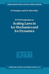 IUTAM Symposium on Scaling Laws in Ice Mechanics and Ice Dynamic