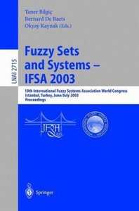Fuzzy Sets and Systems - IFSA 2003