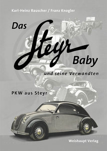 Das Steyr Baby und seine Verwandten