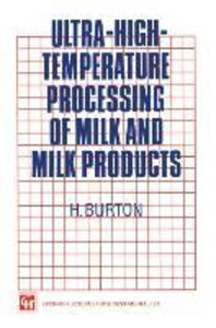 Ultra-High-Temperature Processing of Milk and Milk Products