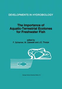 The Importance of Aquatic-Terrestrial Ecotones for Freshwater Fi
