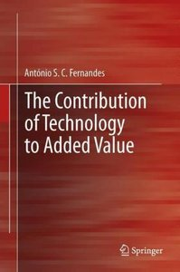 The Contribution of Technology to Added Value