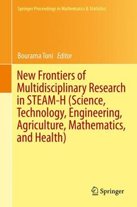 New Frontiers of Multidisciplinary Research in STEAM-H (Science,