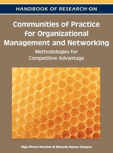 Handbook of Research on Communities of Practice for Organization