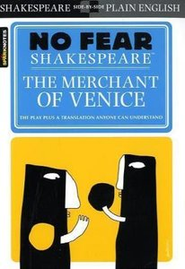 No Fear Shakespeare: Merchant of Venice